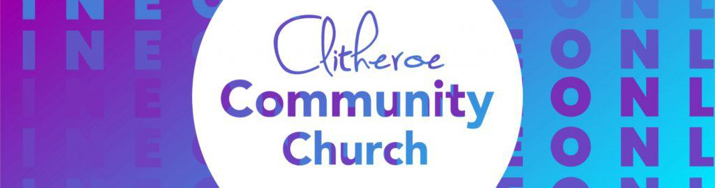 Clitheroe Community Church is meeting online